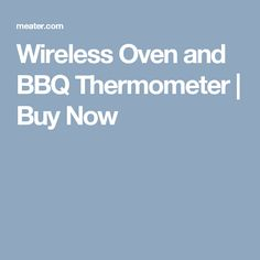 Wireless Oven and BBQ Thermometer | Buy Now