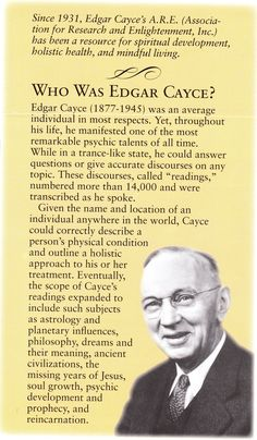 "Edgar Cayce ""The Father of Wholistic Medicine"" and American psychic. His biography was a beautiful story. He was a devout Christian who taught bible class AND a truly amazing medium. Psychic Development, Spiritual Development, The One Matrix, Baba Vanga, Edgar Cayce, Akashic Records, A Course In Miracles, Psychic Mediums, Psychic Abilities"