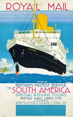 Royal Mail Lines - RMS Alcantara - Art by Kenneth Denton Shoesmith Ec 3, Poster Ads, Art Posters, Poster Drawing, Reproduction, Illustration Artists, Vintage Travel Posters, Royal Mail, Personalised Photo Mugs
