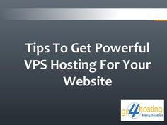VPS Hosting Server is the most popular of all types of hosting, Information about how to get powerful #VPS #Hosting for your website has been explained here. Get to know about #VPShosting in detail at http://www.go4hosting.in/services/vps-hosting