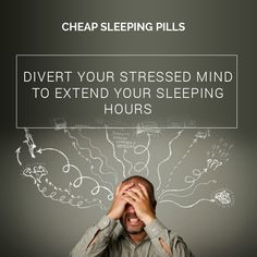 Divert your stressed mind to extend your sleeping hours Sleeping Pills, Mindfulness, Consciousness