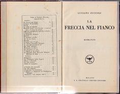 LUCIANO ZUCCOLI-LA FRECCIA NEL FIANCO MILANO F.LLI TREVES 1932-L4269