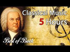 The Best of BACH - 5 HOURS of Classical Music for Studying, Concentration, Relaxation Playlist Mix - YouTube
