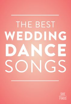 The Best Wedding DANCE Songs