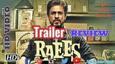 Raees Trailer Review | Shah Rukh Khan, Mahira Khan, Nawazuddin Siddiqui | Shishir Azim Akash