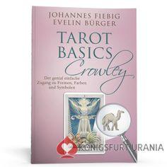 """Tarot Basics Crowley - die Jubiläumsausgabe von Evelin Bürger und Johannes Fiebig, jetzt als Hardcover, inklusive Sonderdruck """"Die Hohepriesterin"""" im Postkartenformat!"""