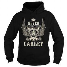 Awesome Tee CARLEY CARLEYYEAR CARLEYBIRTHDAY CARLEYHOODIE CARLEYNAME CARLEYHOODIES  TSHIRT FOR YOU Shirts & Tees