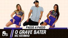 Vídeo Aula - O Grave Bater - Mc Kevinho - Cia Daniel Saboya (Coreografia)