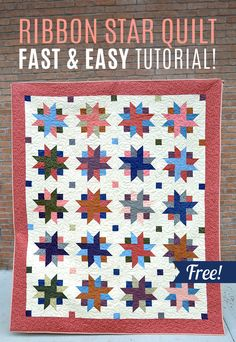 You won't believe how easy this Ribbon Star Quilt is to make! And a free video tutorial!