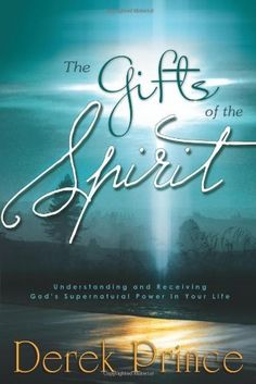 Derek Prince Books, Stir Up The Gift, Supernatural Gifts, Jesus Is Alive, Spirituality Books, Prayer Warrior, Lord And Savior, Gods Grace, Spiritual Gifts