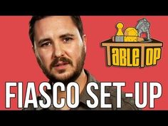 TableTop - Fiasco Set-Up with Wil Wheaton, Alison Haislip, Bonnie Burton & John Rogers