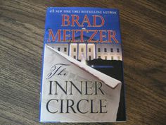 The Inner Circle(By Brad Meltzer)Hardback
