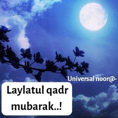 Laylatul qadr quotes  universal noor   Ramadan Mubarak, Quotes, Movie Posters, Movies, Quotations, 2016 Movies, Film Poster, Films, Popcorn Posters