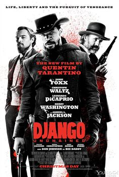 New Poster for Quentin Tarantino's DJANGO UNCHAINED - News - GeekTyrant
