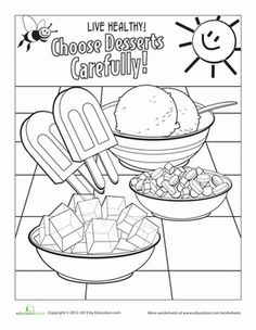 Color this page in conjunction with our other healthy eating coloring pages to show that every once in a while, sweets can be a fun treat.