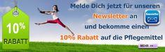 10% Rabatt auf die Pflegemittel für Newsletter-Anmeldung