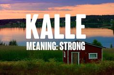 19 Gorgeous Finnish Baby Names That Will Make You Broody Pronunciation: KAHL-leThe Finnish version of Karl. It's the perfect name for a loyal boy who will always defend those he loves. Girl Names With J, New Baby Girl Names, New Baby Girls, Boy Names, Norwegian Baby Names, Nordic Names, Finnish Words, Classic Names, Broody