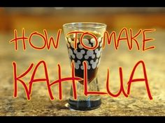 Homemade Kahlua (How-To Video)