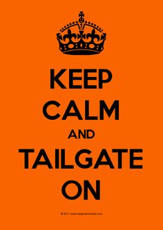Keep Calm And Tailgate On #Football #WildWingCafe