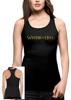 96e479c01 Winter Is Here Racerback Tank Top Gym Tank Tops