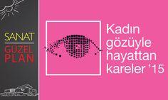 Kadın Gözüyle Hayattan Kareler sergisi 7 Haziran'a kadar Tepe Nautilus'ta...