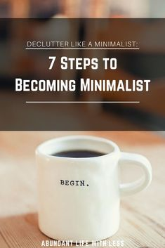 Declutter Like a Minimalist | How to Become a Minimalist | Minimalism for Moms | Minimalism with Kids | Declutter Your Home | Declutter Your Life | Less is More | Simple Living | Minimalism quotes | Intentional Living | Life on Purpose #Minimalism #Simple Living #minimalistmom