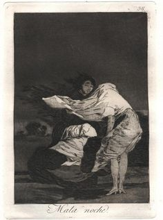 Francisco Goya - Caprichos - No. 36 - Mala noche, Etching with aquatint, engraving, & drypoint. Francisco Goya, Spanish Painters, Spanish Artists, Goya Paintings, Etching Prints, Gouache, Chiaroscuro, Dark Art, Art History