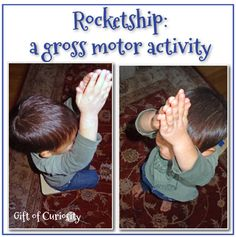 Rocketship - a game to practice gross motor skills.