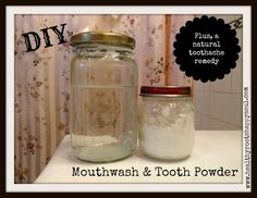 Toxic Free DIY Mini Series: Mouthwash and Toothpowder