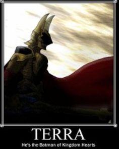 Terra the batman of kingdom hearts!