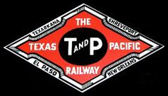 texas and pacific railroad