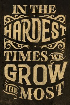 """""""In the hardest times we grow the most."""" #doover"""
