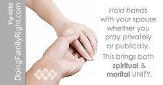 Hold hands with your spouse whether you pray privately or publically. This brings both spiritual & marital unity. Spiritual Connection, Hold Hands, Unity, Pray, Hold On, Spirituality, Bring It On, Tips, Advice
