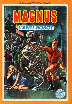 MAGNUS l'anti Robot  Que c'est beau. Collection Presence de l'avenir.