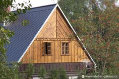 Ateliér Gabryš - Exteriéry Shed, Outdoor Structures, Cabin, House Styles, Home Decor, Decoration Home, Room Decor, Cabins, Cottage