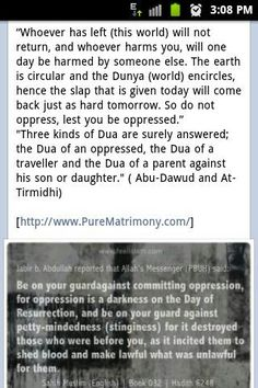 Opression. What goes around comes around. Abu Dawud, Tirmidhi and Muslim.  Children, respect your parents