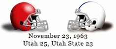 The Greatest Utah Football Games Ever: November 23, 1963 - Utah at Utah State