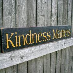 primitive sign shops   Primitive Wood Sign- Kindness Matters   ScaredyCatPrimitives ...
