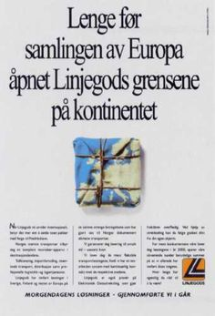 Read more: https://www.luerzersarchive.com/en/magazine/print-detail/linjegods-12274.html Linjegods Long before the unification of Europe, Linjegods had opened up the brothers an the continent. Claim: Tomorrow´s solution - accomplished by us yesterday. Campaign for Norway´s biggest freight company. Tags: Aris Theophilakis,Ogilvy & Mather Direct, Oslo,Snorre Ryan,Linjegods