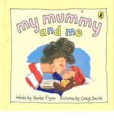 My mummy does lots of things for me.