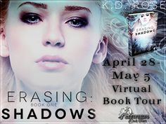 Book Tour with Giveaway: Erasing: Shadows by K.D. Rose - Book Excerpt
