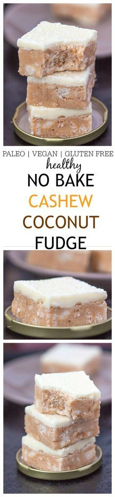 Heathy {No Bake!} Cashew Coconut Fudge- The most delicious healthy fudge youll ever have based off cashew and coconut flavours- Paleo vegan dairy free and gluten free options its the perfect snack or after dinner treat with an optional protein boos Dessert Sans Gluten, Paleo Dessert, Gluten Free Desserts, Healthy Desserts, Dessert Recipes, Dinner Recipes, Roh Vegan, Paleo Vegan, Healthy Sweets