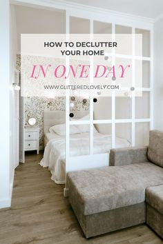 If you're looking to declutter your home in one day here are some tips to get it done fast!