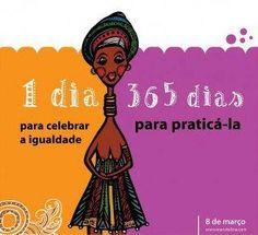 Desde Brasil: Un día para celebrar la Igualdad; 365 días para practicarlap!