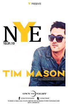 NYE w/ Size Records Tim Mason @ #Y #Bar in #Chicago #NYE #edm TICKETS: http://edm-nye.wantickets.com/Events/146820/2014-NYE-w-Size-Records-Tim-Mason/