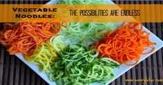 Vegetable Noodles: The Possibilities are Endless - couple recipes for sauces at the bottom of the page.