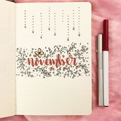Bullet journal monthly cover page,  November cover page,  floral bullet journal theme,  floral doodles.  @butterfly.studies