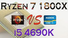 RYZEN 7 1800X vs i5 4690K - BENCHMARKS / GAMING TESTS REVIEW AND COMPARI...