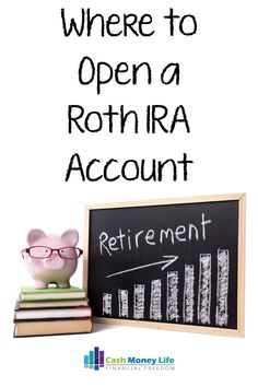 Best Places to Open a Roth IRA Account