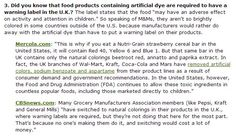 http://www.100daysofrealfood.com/2012/03/13/real-food-tips-7-reasons-i-hate-artificial-food-dyes/